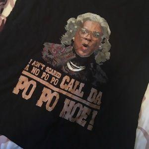 Tyler Perry's Ma'dea Call da Popo Hoe shirt
